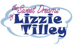 The Sweet Dreams of Lizzie Tilley