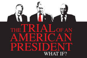 The Trial Of An American President