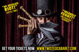 Twisted Cabaret and Pandemonium Vaudeville Show