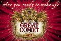 The Great Comet Tickets - New York City
