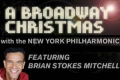A Broadway Christmas with the New York Philharmonic, featuring Brian Stokes Mitchell Tickets - New York