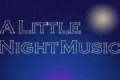 A Little Night Music Tickets - Off-Off-Broadway