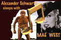Alexander Schwartz Sleeps With Mae West Tickets - New York City
