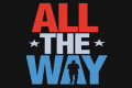 All the Way Tickets - Miami