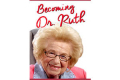 Becoming Dr. Ruth Tickets - Pennsylvania