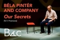 Béla Pintér and Company: Our Secrets (N.Y. Premiere) Tickets - New York City