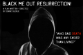 Black Me Out Resurrection! Tickets - New York City