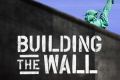 Building the Wall Tickets - New York City