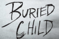 Buried Child Tickets - New York City