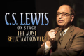 C.S. Lewis Onstage: The Most Reluctant Convert Tickets - New York City