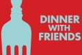 Dinner With Friends Tickets - New York