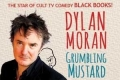 Dylan Moran: Grumbling Mustard Tickets - New York City