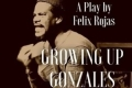 Growing Up Gonzales Tickets - Off-Broadway