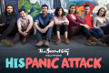 HisPanic Attack Tickets - Los Angeles