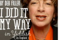 I Did It My Way in Yiddish (in English) Tickets - New York City