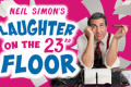 Laughter On The 23rd Floor Tickets - Pennsylvania