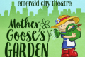 Mother Goose's Garden Tickets - Chicago