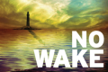 No Wake Tickets - Off-Broadway