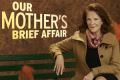 Our Mother's Brief Affair Tickets - New York