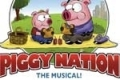 Piggy Nation the Musical Tickets - New York