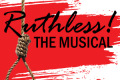 Ruthless! The Musical Tickets - Washington, DC