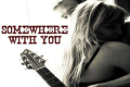 Somewhere With You Tickets - Off-Off-Broadway
