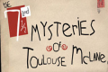 The 7 and ½ Mysteries of Toulouse McLane Tickets - New York City
