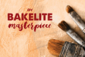 The Bakelite Masterpiece Tickets - Massachusetts