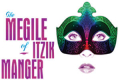 The Megile of Itzik Manger Tickets - New York