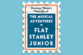 The Musical Adventures of Flat Stanley Junior Tickets - Boston