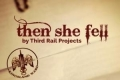 Then She Fell Tickets - Off-Off-Broadway