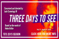 Three Days to See Tickets - New York