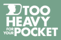 Too Heavy for Your Pocket Tickets - New York City