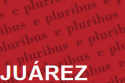 Juárez: A Documentary Mythology