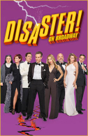 Disaster! Tickets - Broadway