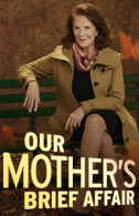 Our Mother's Brief Affair Tickets - Broadway