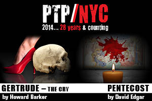 PTP/NYC- GERTRUDE - THE CRY and PENTECOST