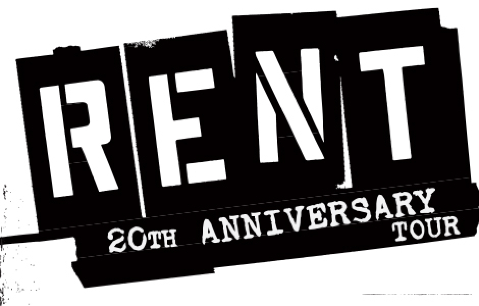Rent (20th Anniversary Tour)