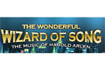 The Wonderful Wizard of Song: The Music of Harold Arlen