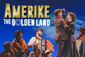 Amerike — The Golden Land Tickets - New York City