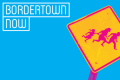 Bordertown Now Tickets - Los Angeles