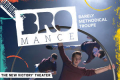 Bromance Tickets - New York