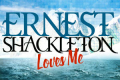 Ernest Shackleton Loves Me Tickets - New York City