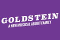 Goldstein Tickets - Off-Broadway