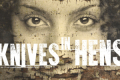 Knives in Hens Tickets - Off-Broadway
