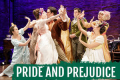 Pride and Prejudice Tickets - Off-Broadway