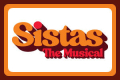 Sistas: The Musical Tickets - New York