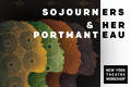 Sojourners & Her Portmanteau Tickets - New York