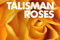 Talisman Roses Tickets - Boston