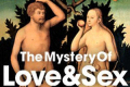 The Mystery of Love and Sex Tickets - New York City